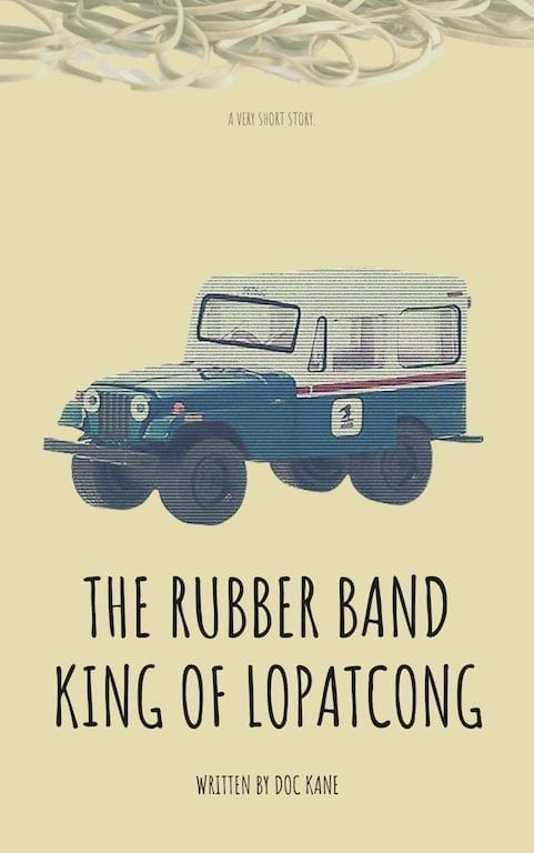 The Rubber Band King of Lopatcong, Short Story by Doc Kane