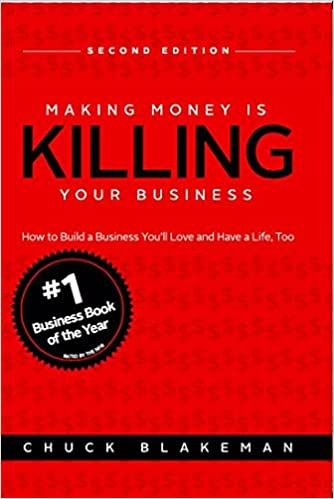 Best Business Books, Making Money is Killing Your Business, Productivity Wins